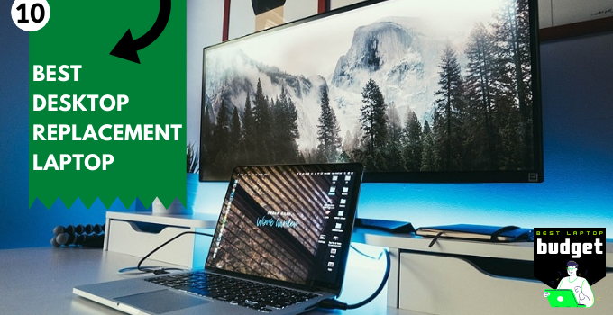 Best Desktop Replacement Laptop